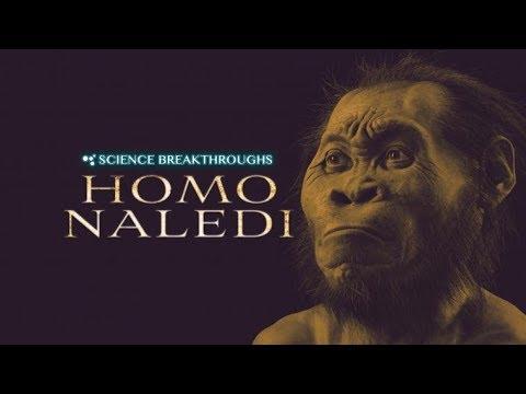 Science Breakthroughs: Homo Naledi