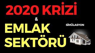 2020 KRİZİ VE EMLAK SEKTÖRÜ, EKONOMİ HABERLERİ - DÜNYANIN HABERİ 84 - 12.04.2020