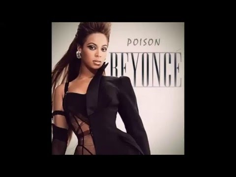 BEYONCE -POISON ORIGINAL SONG + LYRICS