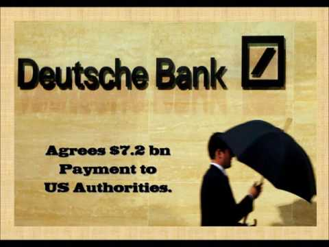 Deutsche Bank agrees to pay US Authorities $7.2bn – Financial opportunity missed