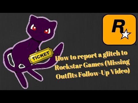 How to Submit a Ticket/Report a Glitch to Rockstar Support (Missing Outfits Follow-Up Video)