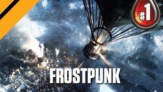 Frostpunk - A Survival City Builder - P1