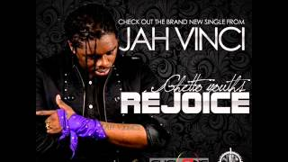Jah Vinci - Ghetto Youth Rejoice | January 2014 | Cyclone Music Group