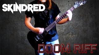 Skindred - Doom Riff Guitar Cover (HQ)
