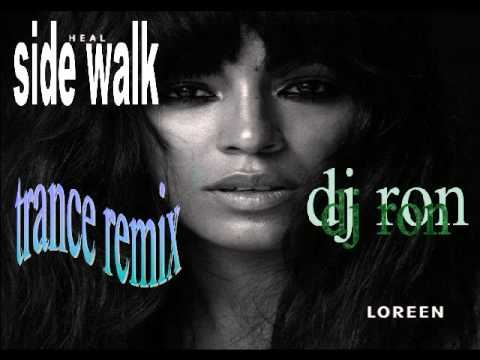 loreen sidewalk trance remix dj ron dutch