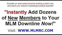 Guaranteed sign ups - to grow your MLM downline