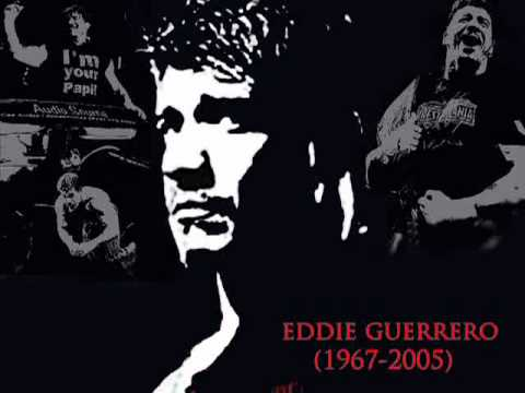 2005: Eddie Guerrero Last Theme Song