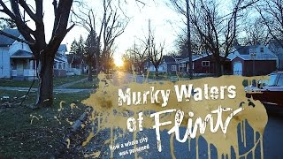 Murky Waters of Flint. How a whole city was poisoned