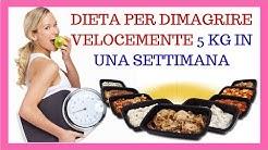 Dieta per dimagrire velocemente 5 kg in una settimana 🔥💪✔