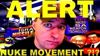 ALERT - Secret Nuclear Warhead Movement ?!?