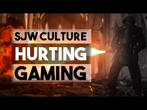 SJW Culture is RUINING GAMING