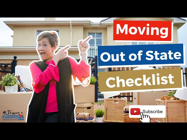 Moving Out Of State Checklist With Kasama Lee