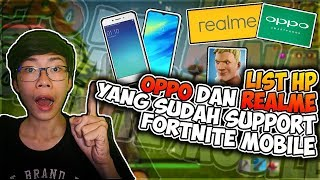 Fortnite Mobile Android Update List Oppo HP and Realme who has Support