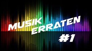 Musik Erraten #1 (Musik Quiz)