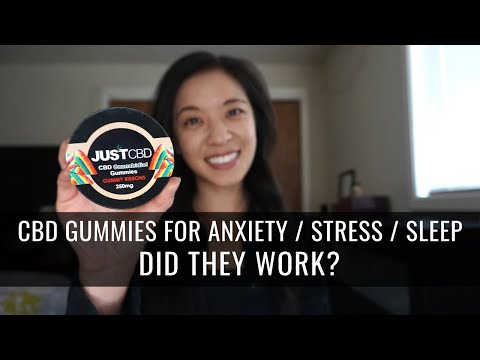 JUSTCBD GUMMIES REVIEW (FOR ANXIETY / STRESS / SLEEP)