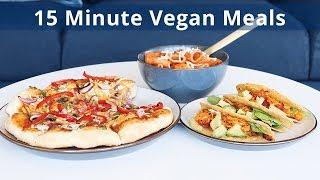 Back to School: 15 Minute Vegan Meals