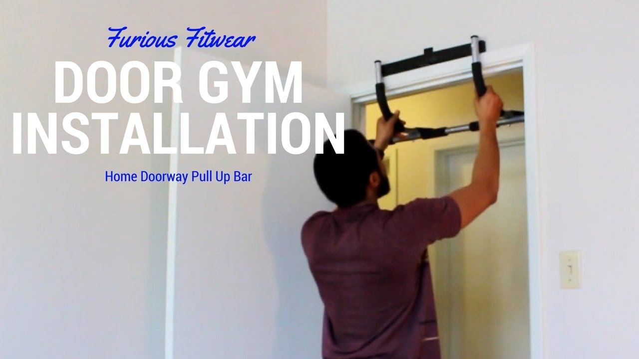 Furious Fitwear Door Gym Installation: Home Doorway Pull Up Bar & Furious Fitwear Door Gym Installation: Home Doorway Pull Up Bar ... Pezcame.Com