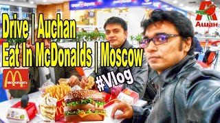 VLOG: Russia | Moscow | Family Time | Eat In McDonald's