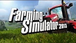 Farming Simulator 2013: Career Gameplay Ep1