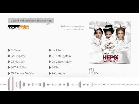 Grup Hepsi - İkilem (Official Audio)