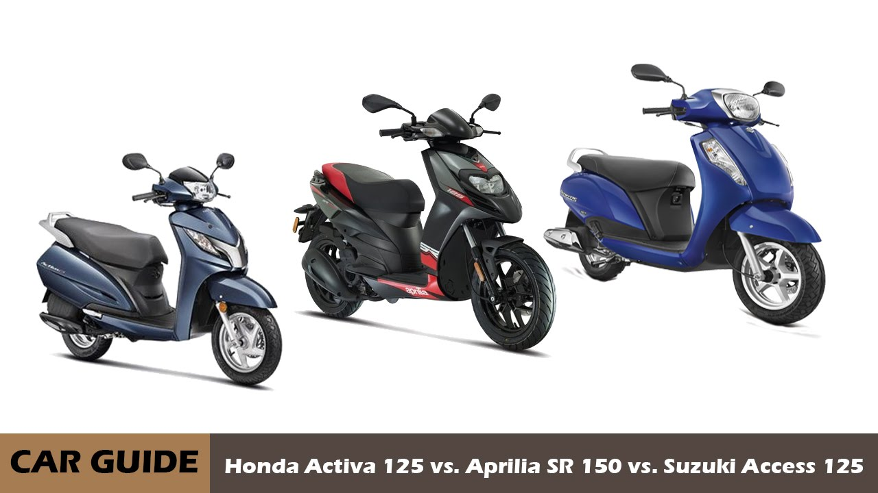 Aprilia SR 150 vs Honda Activa 125 vs Suzuki Access 125, comaprison ...