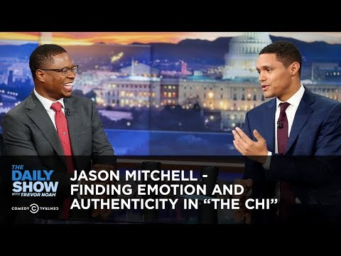 """Jason Mitchell - Finding Emotion And Authenticity In """"The Chi""""   The Daily Show"""