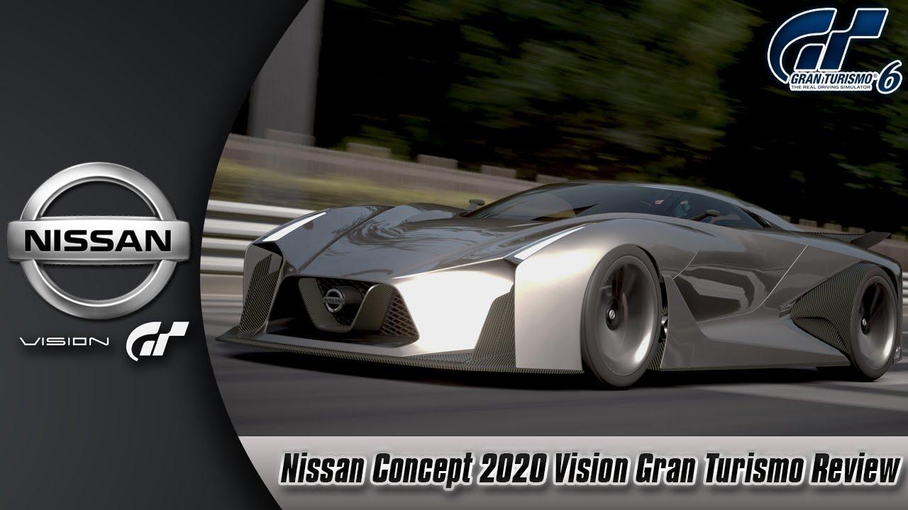 Gran Turismo 6 Nissan Concept 2020 Vision Gran Turismo Review Youtube