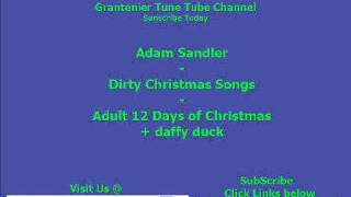 Adam Sandler  -  Dirty Christmas Songs  -  Adult 12 Days of Christmas  + daffy duck