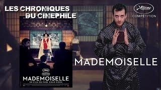 Les chroniques du cinéphile - Mademoiselle (Cannes 2016)