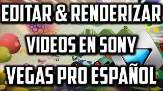 Como Editar Vídeos en Sony Vegas Pro 11 - 12 - 13 │ Bien Explicado