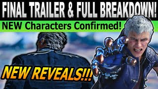 NEW Characters Confirmed and Dante Details | Devil May Cry 5 Final Trailer Breakdown