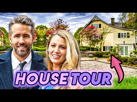 Ryan Reynolds & Blake Lively | House Tour | New York Country Mansion & More