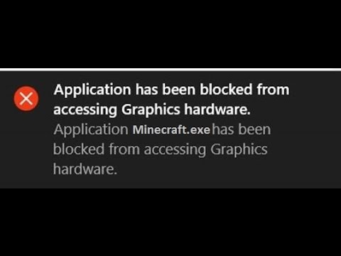 """How to Fix """"Application has been blocked from accessing Graphics hardware."""" Windows 10"""