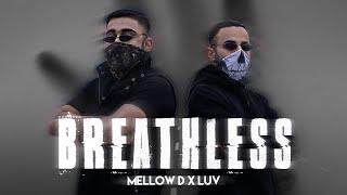 Breathless (R.i.P Corona) - Mellow D x Luv (Prod. by Akull)