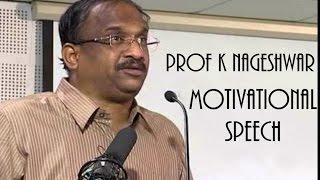 Prof K Nageshwar Motivational Speech Addressing Bharat Nirman Volunteers