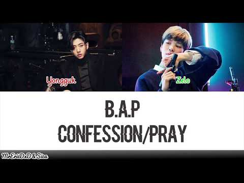 B.A.P (비에이피): Confession/Pray Lyrics