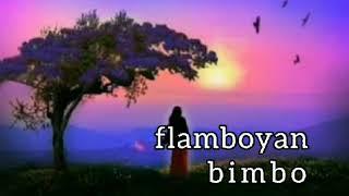 BIMBO - FLAMBOYAN - lirik