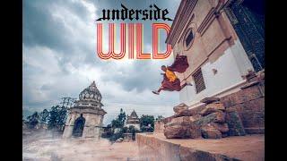 Underside - WILD  [OFFICIAL VIDEO]
