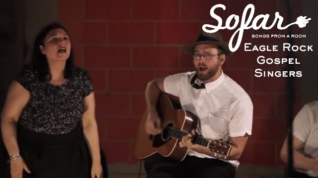 Eagle Rock Gospel Singers - Hammer and Nail | Sofar Los Angeles