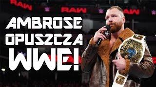 DEAN AMBROSE ODCHODZI Z WWE!