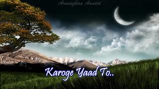 Karoge Yaad To - Bazaar
