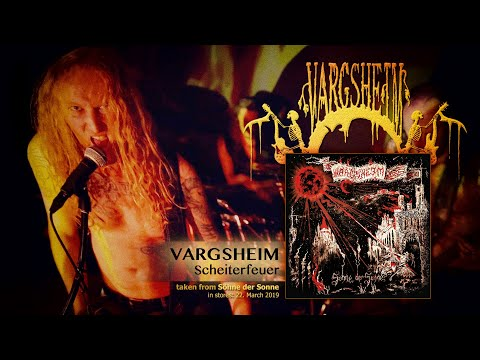 VARGSHEIM - Scheiterfeuer (official video)