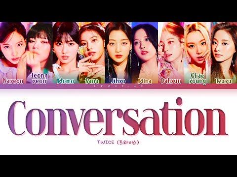 Download TWICE Conversation Lyrics (트와이스 Conversation 가사) [Color Coded Lyrics/Han/Rom/Eng]