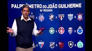 PALPITÔMETRO DO JOÃO GUILHERME: 16° rodada do Campeonato Brasileiro
