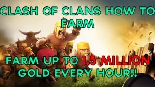 Clash Of Clans How to Farm 1.5 Million Gold Per Hour!