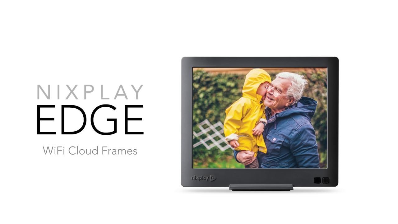 Nixplay Edge - The Award Winning WiFi Cloud Frame - YouTube