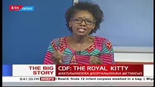 Constituency Development Fund, Kenya\'s Royal Kitty | The Big Story