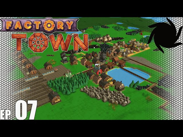 Factory Town Grand Station - 07 - Change of Plans