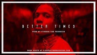 [FREE] Lil Durk x Money Man Type Beat 2018 - Better Times | Lil Durk Type Instrumental 2018