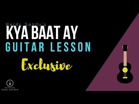 Harrdy Sandhu - Kya Baat Ay |Easy Guitar lesson |Strumming |chords |lead